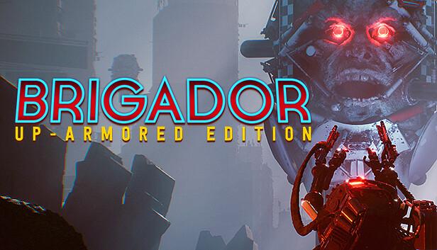 Download Brigador: Up-Armored Edition download free