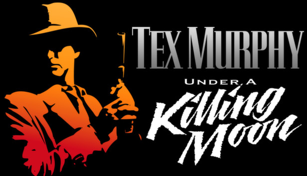 Download Tex Murphy: Under a Killing Moon download free