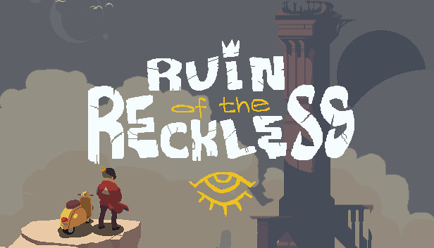 Download Ruin of the Reckless download free