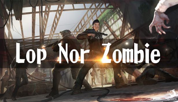 Download Lop Nor Zombie VR (HTC Vive) download free