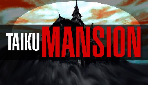 Download TAIKU MANSION download free