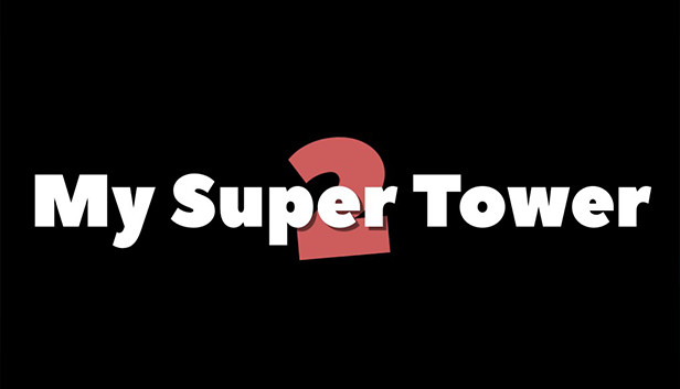 Download My Super Tower 2 download free