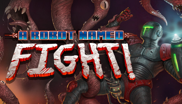 Download A Robot Named Fight! free download