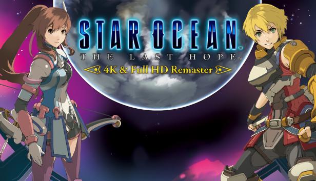 Download STAR OCEAN™ - THE LAST HOPE -™ 4K & Full HD Remaster download free