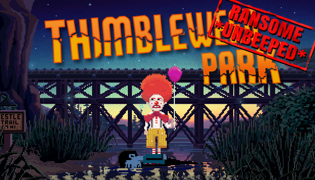 Download Thimbleweed Park - Ransome *Unbeeped* free download