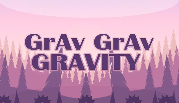 Download Grav Grav Gravity download free