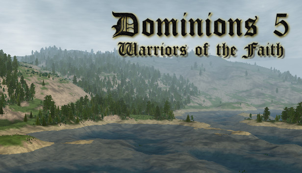Download Dominions 5 - Warriors of the Faith download free