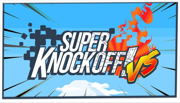 Download Super Knockoff! VS free download