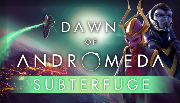Download Dawn of Andromeda: Subterfuge free download