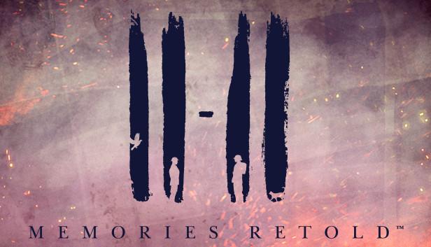 Download 11-11 Memories Retold free download
