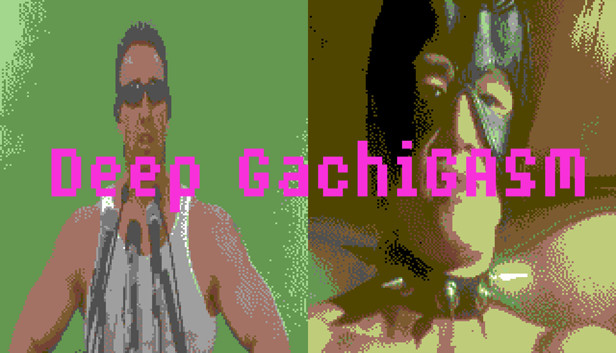 Download Deep GachiGASM download free