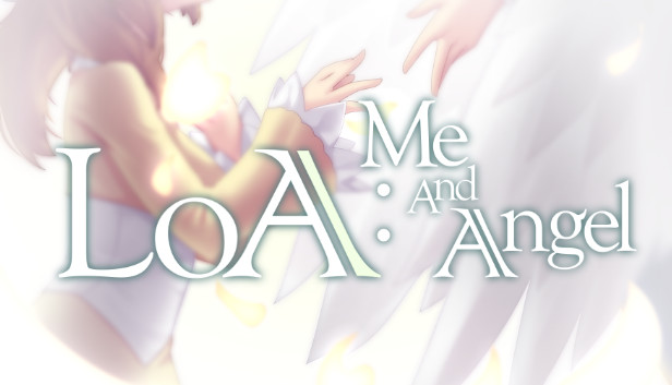 Download LOA : Me And Angel download free