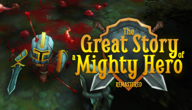 Download The Great Story of a Mighty Hero - Remastered free download