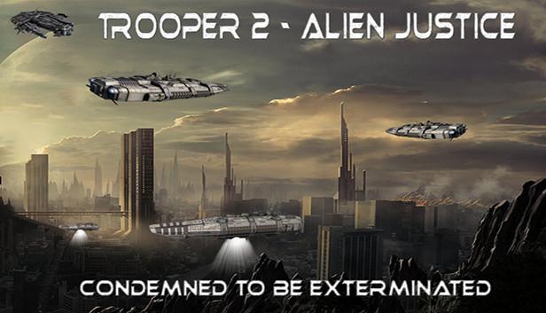 Download Trooper 2 - Alien Justice free download