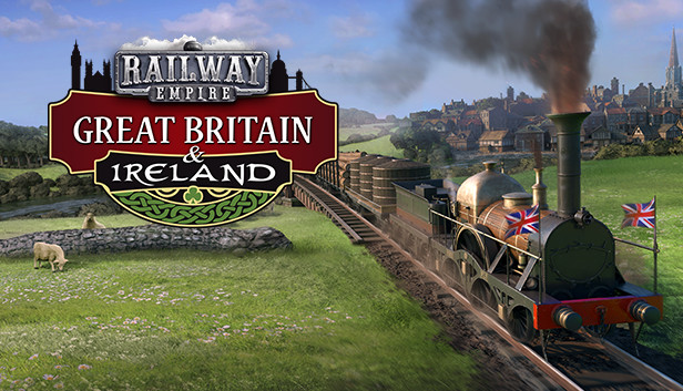 Download Railway Empire - Great Britain & Ireland free download