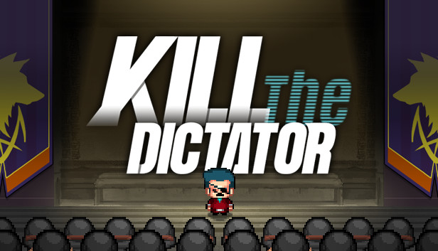 Download Kill the Dictator free download