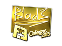 B1ad3 (Gold) | Cologne 2015