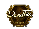 DeadFox (Gold) | London 2018