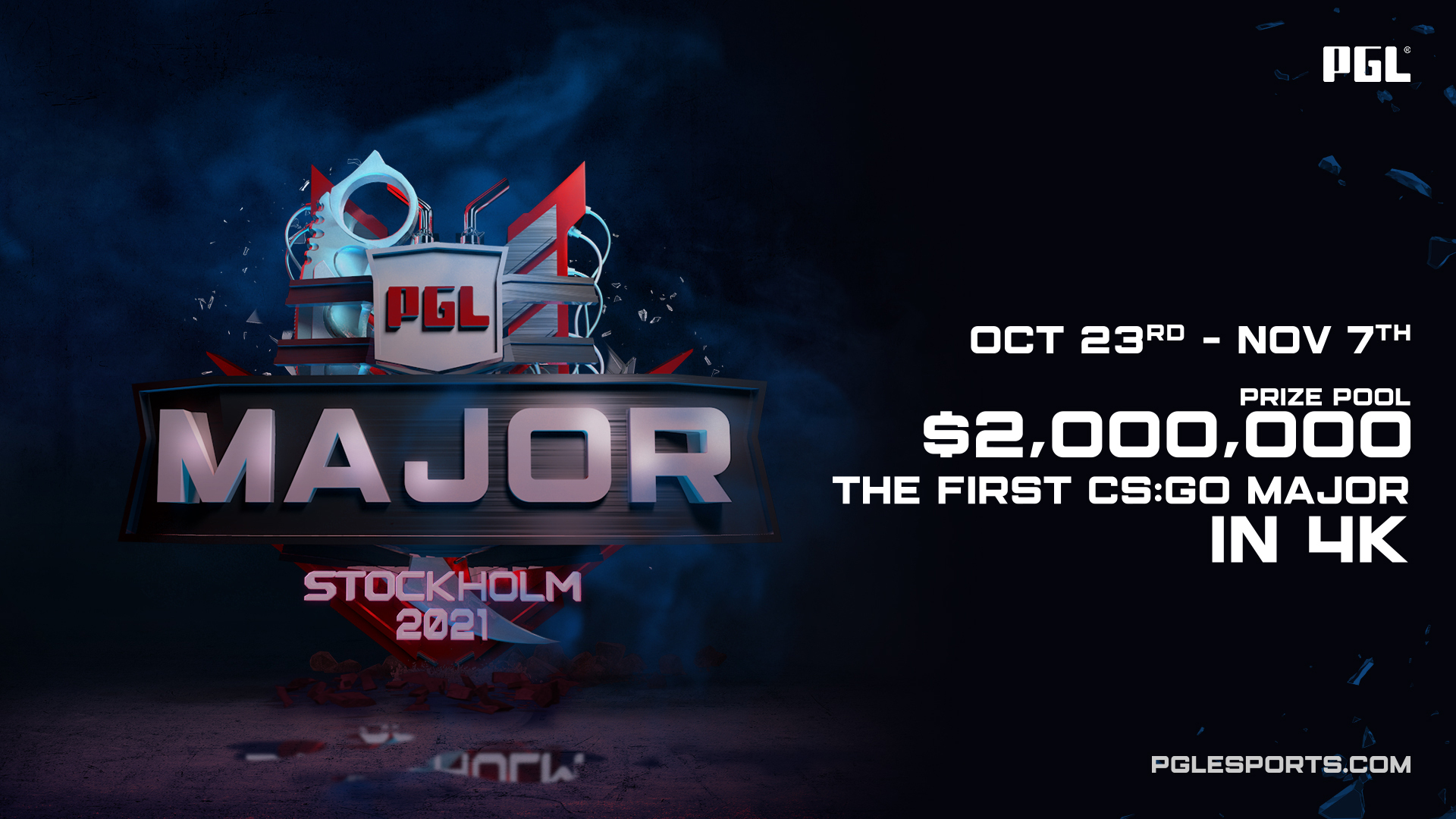 PGL, Стокхолм, Ericsson Globe арена 23 октомври — 07 ноември Първи значителен CS:GO шампионат в 4K резолюция