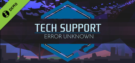 Tech Support: Error Unknown Demo