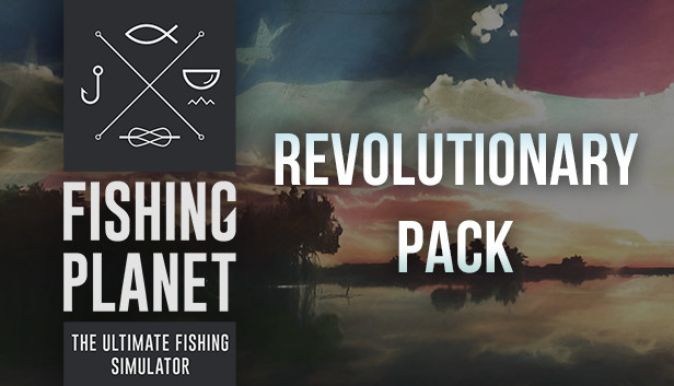 Fishing Planet: Revolutionary Pack Download Free