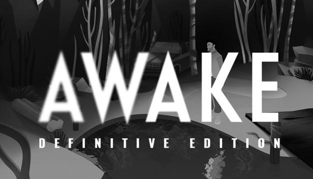 AWAKE - Definitive Edition on Steam