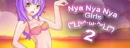 Nya Nya Nya Girls 2 (ʻʻʻ)_(=^・ω・^=)_(ʻʻʻ)