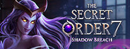 The Secret Order 7: Shadow Breach