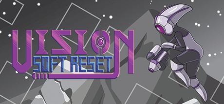 Vision Soft Reset Free Download