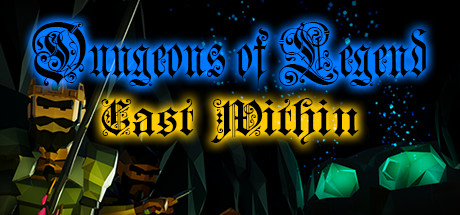 Dungeons of Legend: Cast Within