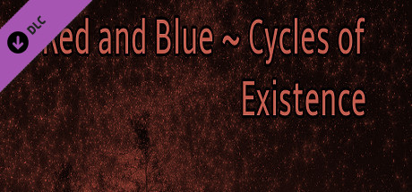 Red and Blue ~ Cycles of Existence (Extra)