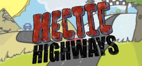 Hectic Highways Free Download