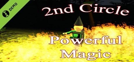 2nd Circle - Powerful Magic Demo