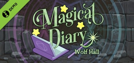Magical Diary: Wolf Hall Demo