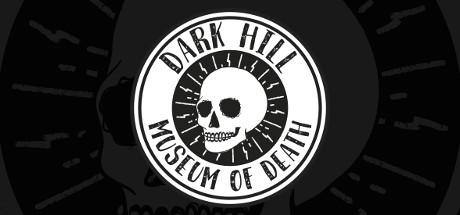 Dark Hill Museum of Death Capa