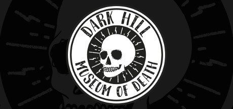 Dark Hill Museum of Death Free Download