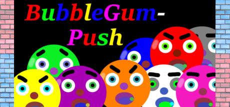 BubbleGum-Push