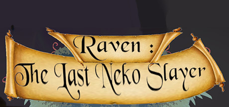 Raven: The Last Neko Slayer