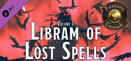 Fantasy Grounds - Libram of Lost Spells, Volume I (5E)