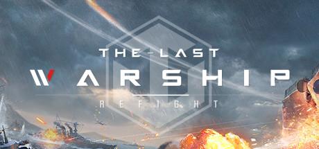Refight:The Last Warship