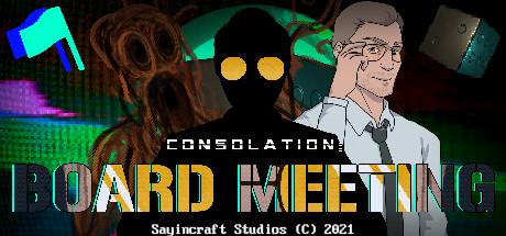 Consolation: Board Meeting - Jam Edition