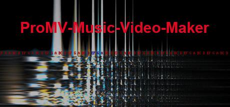 ProMV-Music-Video-Maker