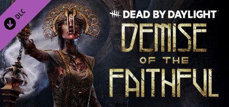 Dead by Daylight - Demise of the Faithful chapter