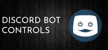 Discord Bot - Controls on Steam
