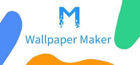 Wallpaper Maker (造物主视频桌面) on Steam