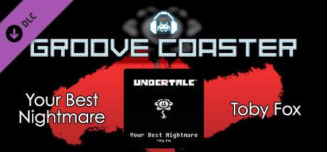 Groove Coaster - Your Best Nightmare