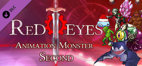 RedEyes Animation Monster Second