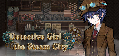 Detective Girl of the Steam City on Steam