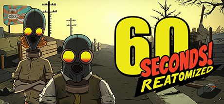 60 Seconds! Reatomized on Steam