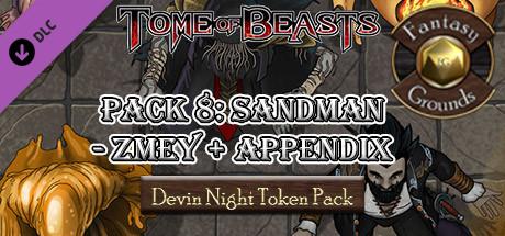 Fantasy Grounds - Devin Night Token Pack: Tome of Beasts 8: Sandman - Zmey +Appendix NPC's (Token Pack)